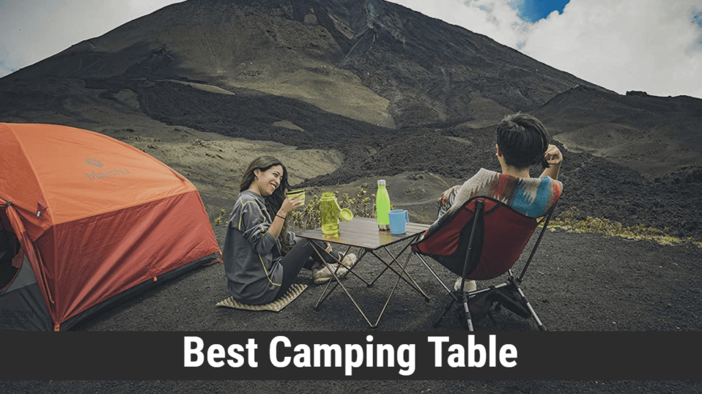 Best Camping Table Reviews